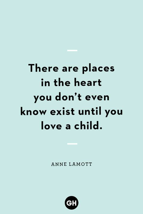 """40 Sweet New-Mom Quotes That Capture the Awe of Being a First-Time Parent Because every time a baby enters the world, a mother is born too. Click through for more quotes. """"There are places in the heart you don't even know exist until you love a child. Becoming A Mom Quotes, New Parent Quotes, Son Quotes From Mom, Mothers Quotes To Children, Mothers Day Quotes, Daughter Quotes, Parenting Quotes, Quotes For Kids, Family Quotes"""