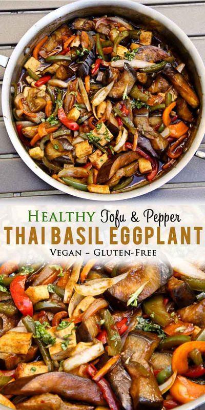 Thai Basil Eggplant Vegan Gluten Free Vegetarian Gastronomy Recipe In 2020 Stuffed Peppers Easy Sauce Healthy Dishes