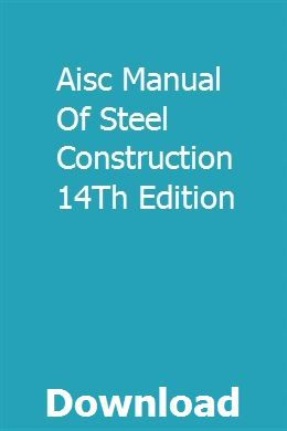 Aisc Manual Of Steel Construction 14th Edition Manual Twin Disc Student Guide