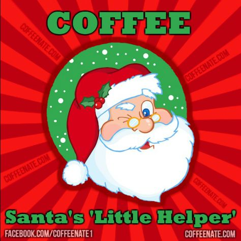 Santa S Little Helper Coffee Coffee Jitters Santa S Little Helper Coffee Humor