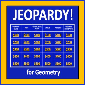 Geometry Jeopardy An Interactive Game For Middle School Math Elementary Music Interactive Game This Or That Questions
