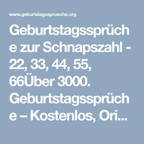 Geburtstagsspruche Zur Schnapszahl 22 33 44 55 66uber 3000