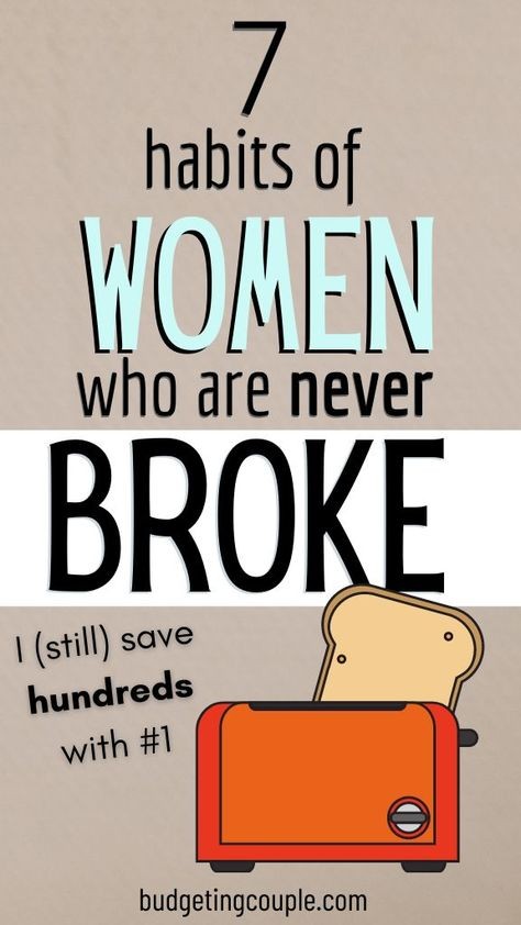 7 Habits of Women Who Are Never Broke