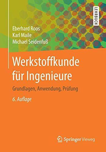 Werkstoffkunde F R Ingenieure Grundlagen Anwendung Pr Fung Grundlagen Ingenieure Werkstoffkunde Fung Werkstoffkunde Buchclub Bucher Lehrbuch