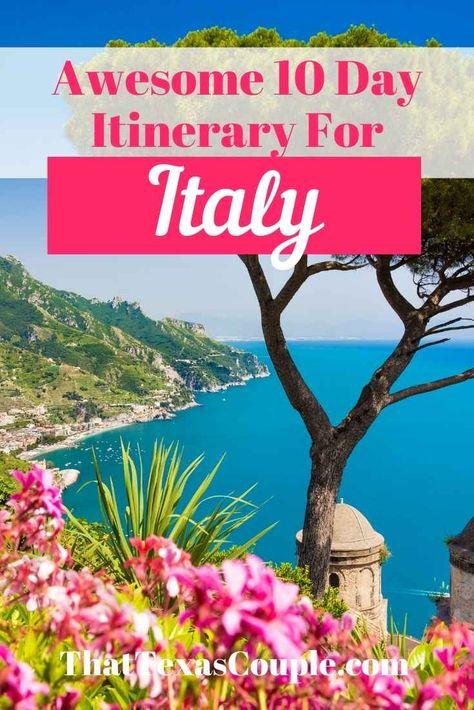 Fabulous 10 Day Italy Itinerary