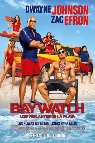 Poster Baywatch Guardianes De La Bahia Baywatch Movie Baywatch Baywatch Poster