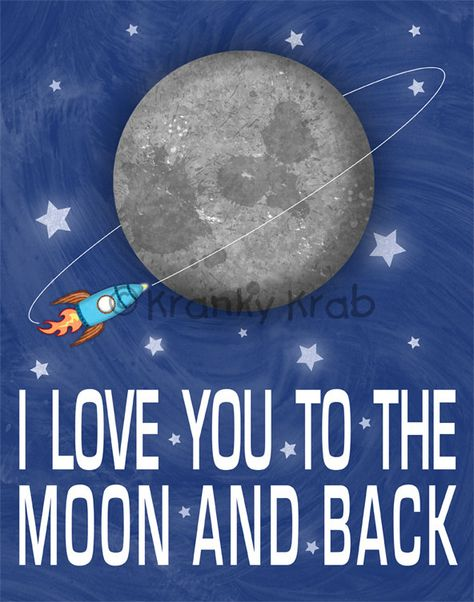 """I Love You to the Moon and Back - 11"""" x 14"""" Children's Decor Wall Art Print - Children's Outer Space Theme Room Decor. $25.00, via Etsy."""