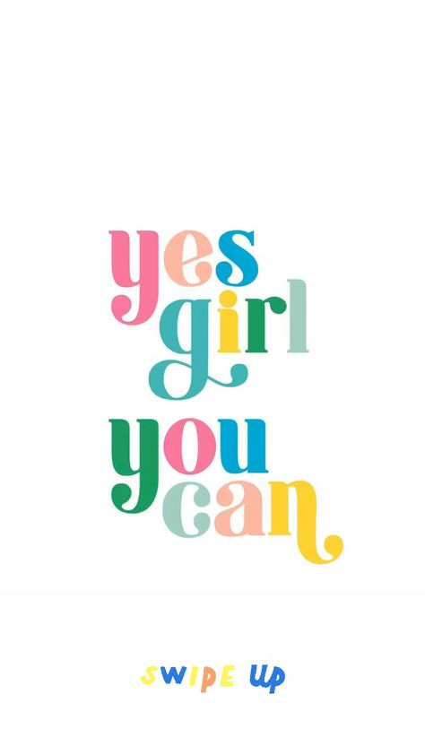 Yes Girl, You Can.   #motivation #inspiration