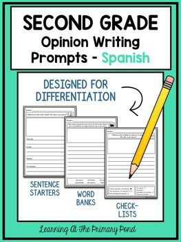 These Spanish Opinion Writing Prompts For Second Grade Are Designed To Help You Differentiate Narrative Writing Kindergarten Narrative Writing Writing Prompts