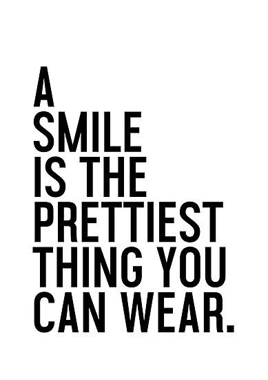Buy 'A Smile is the prettiest thing you can wear.' by HoneymoonHotel as a T-Shirt, Classic T-Shirt, Tri-blend T-Shirt, Lightweight Hoodie, Women's Fitted Scoop T-Shirt, Women's Fitted V-Neck T-Shirt, Women's Relaxed Fit T-Shirt, Graphic T-...