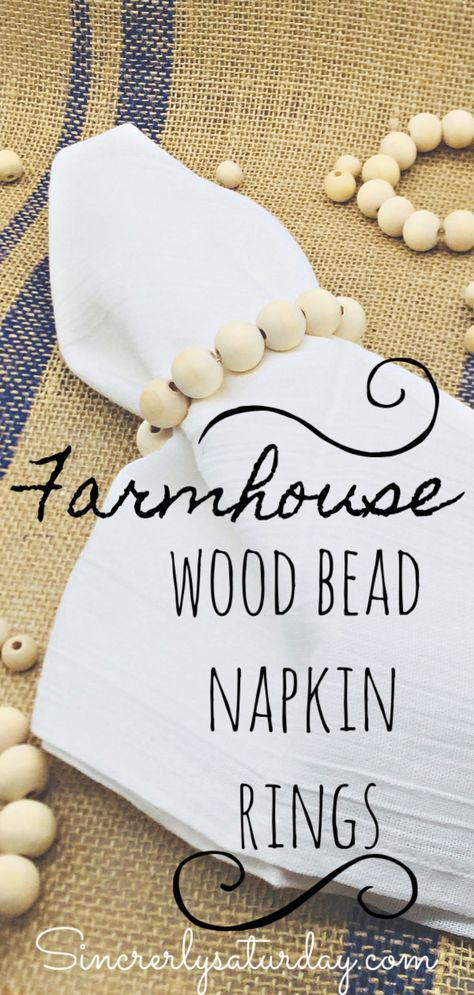 Make these easy Farmhouse style wood bead napkin rings. Wood Bead Garland, Beaded Garland, Wooden Crafts, Wooden Diy, Do It Yourself Decoration, Diy Decoration, Table Decorations, Beaded Napkin Rings, Diy Napkin Rings