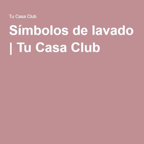 Símbolos de lavado | Tu Casa Club