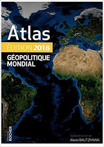 Telecharger Atlas Geopolitique Mondial 2018 Pdf Ebook Gratuit