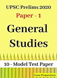 UPSC IAS Prelims 2020: GS Paper-I Practice Solved Test 1-10: Important Current Affairs and Static Question Answer
