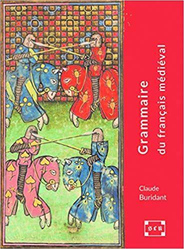 Grammaire Du Francais Medieval Xie Xive Siecles En 2020