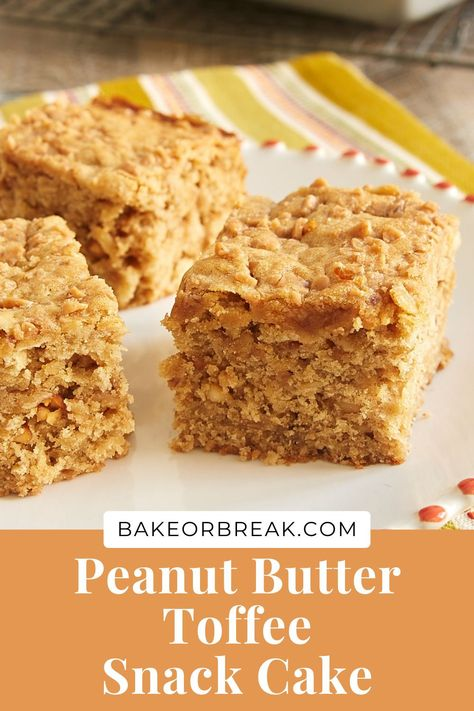 Peanut Butter Toffee Snack Cake is a simple, tasty, everyday cake packed with lots of flavor. A great sweet snack for any time of day! - Bake or Break #cake #snackcake #peanutbutter