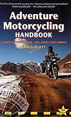Adventure Motorcycling Handbook A Route Planning Guide Trailblazer Chris Scott 9781905864737 Amaz Adventure Motorcycling Adventure Books To Read Online