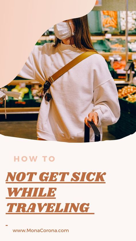 How to Not Get Sick While Traveling