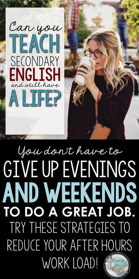 Secondary English Teachers CAN have a Life Outside the Classroom!