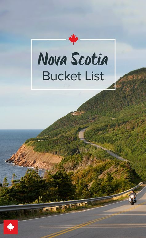 10 Things You Can't Miss in Nova Scotia