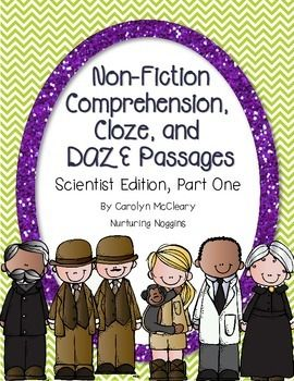 Non Fiction Comprehension Cloze And Daze Passages Scientist