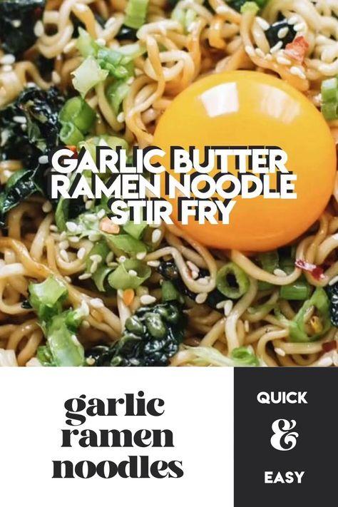 Garlic Butter Ramen Noodle Stir Fry