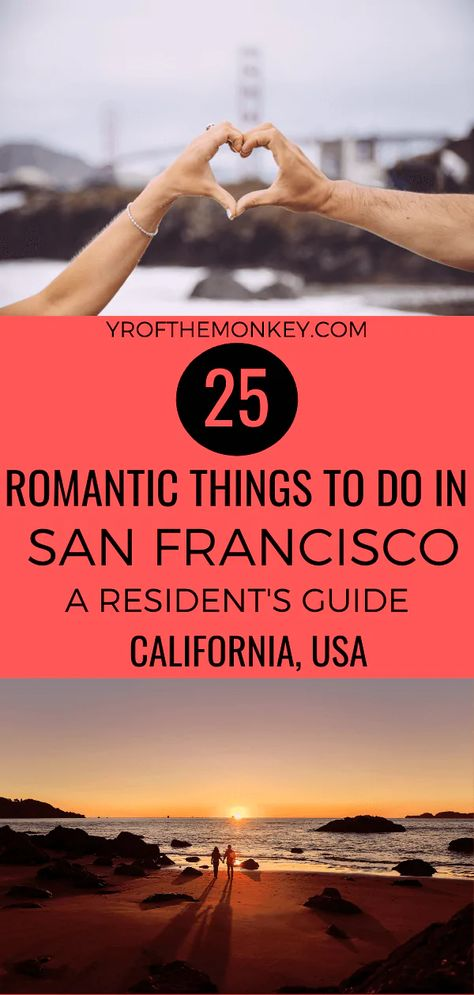 25 date ideas in San Francisco: The best romantic things to do in SF