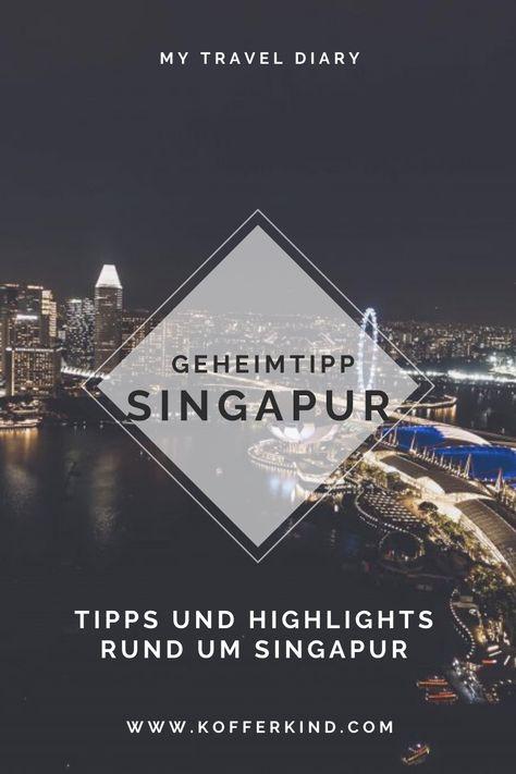 4 Tage Singapur - Was ist dran am Mythos? - koffer.kind