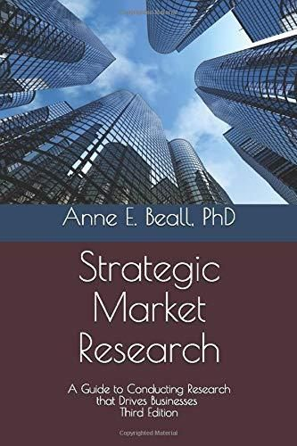 Strategic Market Research: A Guide to Conducting Research that Drives Businesses - Default