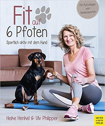Fit Auf 6 Pfoten Sportlich Aktiv Mit Dem Hund Hunde Hundespielzeug Kaufen Hundebilder Hunde Witzig Welpen Diy Hunde Bilder Mischlinge Spi Pfoten Hunde Fit