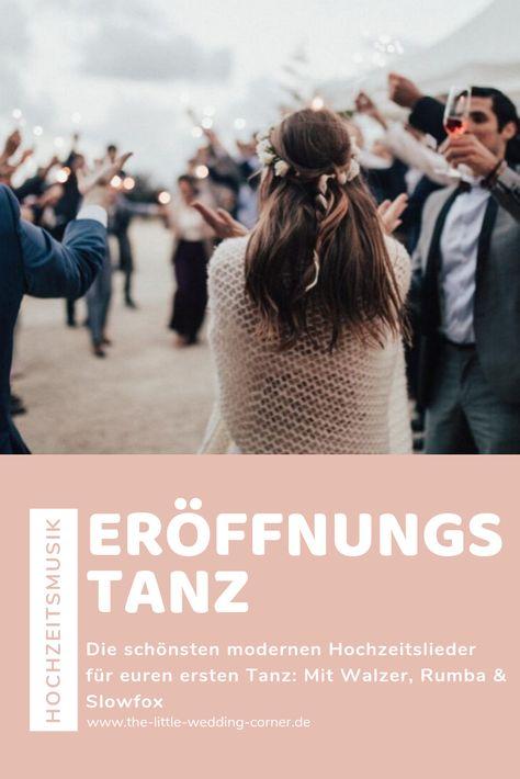 Die Schoensten Hochzeitslieder Fuer Den Eroeffnungstanz Tipps