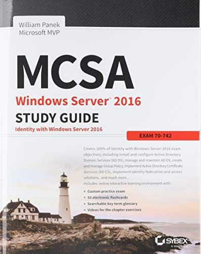 Download Pdf Mcsa Windows Server 2016 Study Guide Exam 70742 Free Epub Mobi Ebooks Study Guide Windows Server Exam Guide