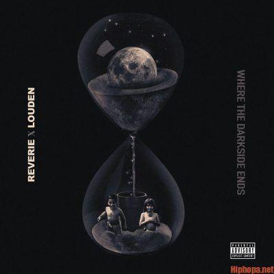 Download Album Reverie X Louden Where The Darkside Ends Zip File Reverie Album Zip