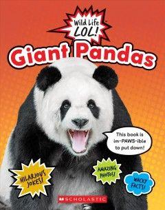 Learn All About Giant Pandas In 2020 Giant Panda Panda Lol