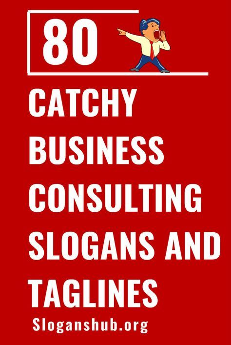 80 Catchy Business Consulting Slogans And Taglines Slogans