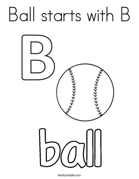 Ball Starts With B Coloring Page Twisty Noodle Coloring Pages