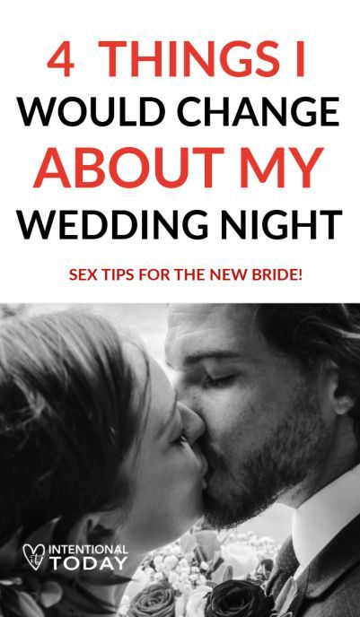 New Bride Wedding Night 4 Things I Would Do Different Wedding Night Honeymoon Tips Wedding Night Tips