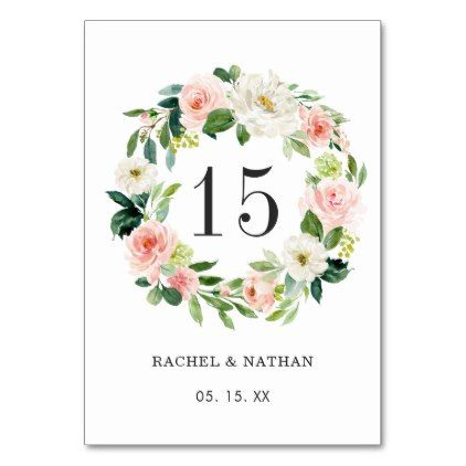 Blush White Floral Wreath Wedding Table Number Zazzle Com In 2021 Floral Wreath Wedding Wedding Table Numbers Card Table Wedding