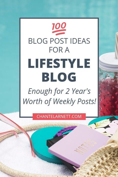 100 Lifestyle Blog Post Ideas to Inspire and Entertain in 2020 •