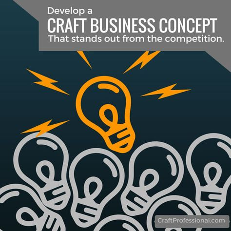 Create a Craft Business Concept That Stands Out From the Competition