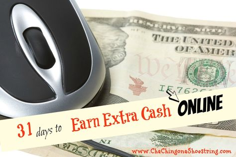 31 Days to Earn Cash Archives - Cha-Ching on a Shoestring™