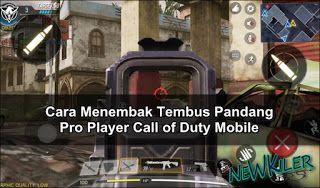 Tips Cara Menembak Tembus Pandang Pro Player Call Of Duty Mobile Call Of Duty Teknik Game