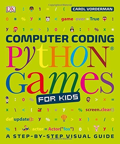 Download Computer Coding Python Games for Kids (Dk) by DK