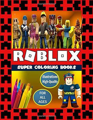 Roblox Super Coloring Books Amazing Adventures Coloring Book For Roblox Lover Activity Coloring Book For Kids And A Roblox Books Coloring Books Books
