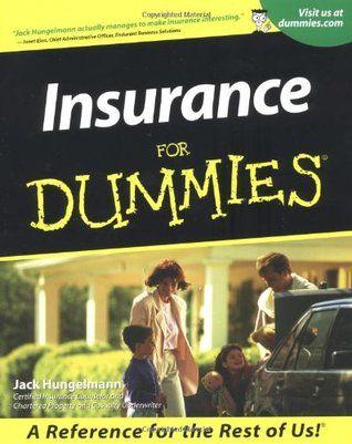Download Pdf Insurance For Dummies By Jack Hungelmann Free Epub Mobi Ebooks Ebook Pdf Free Ebooks Free Ebooks Download