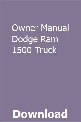 Owner Manual Dodge Ram 1500 Truck Repair Manuals Owners Manuals Study Guide