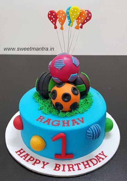 Balls Theme Customized Designer Fondant Cake For Boy S 1st Birthday At Pune