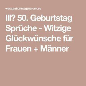 Lll 50 Geburtstag Spruche Witzige Gluckwunsche Fur Frauen
