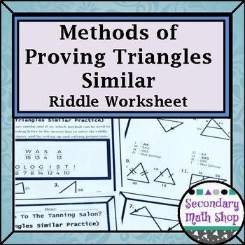 Methods Of Proving Triangles Similar Riddle Practice Worksheet Practices Worksheets Worksheets Formative Assessment