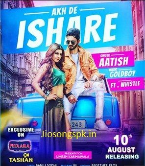 MR-jatt | Akh De Ishare By Aatish Song Download | Punjabi